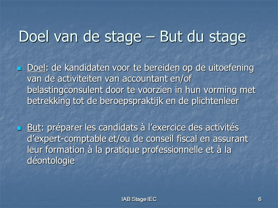 Doel van de stage – But du stage