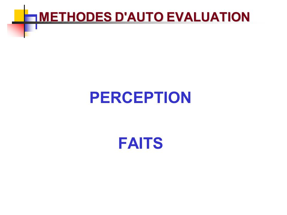METHODES D AUTO EVALUATION