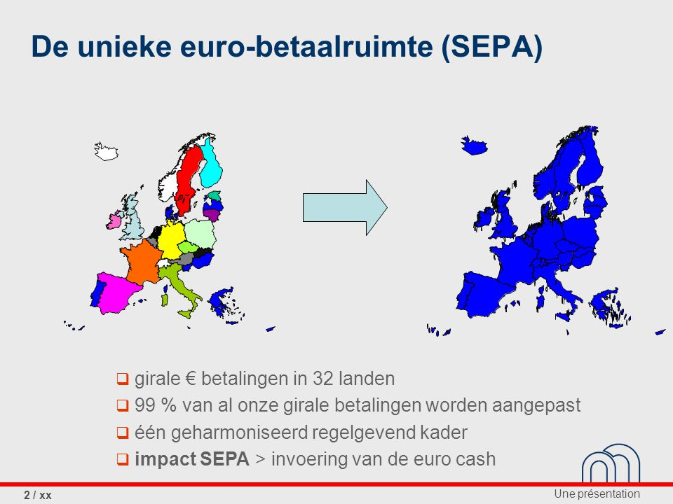 De unieke euro-betaalruimte (SEPA)