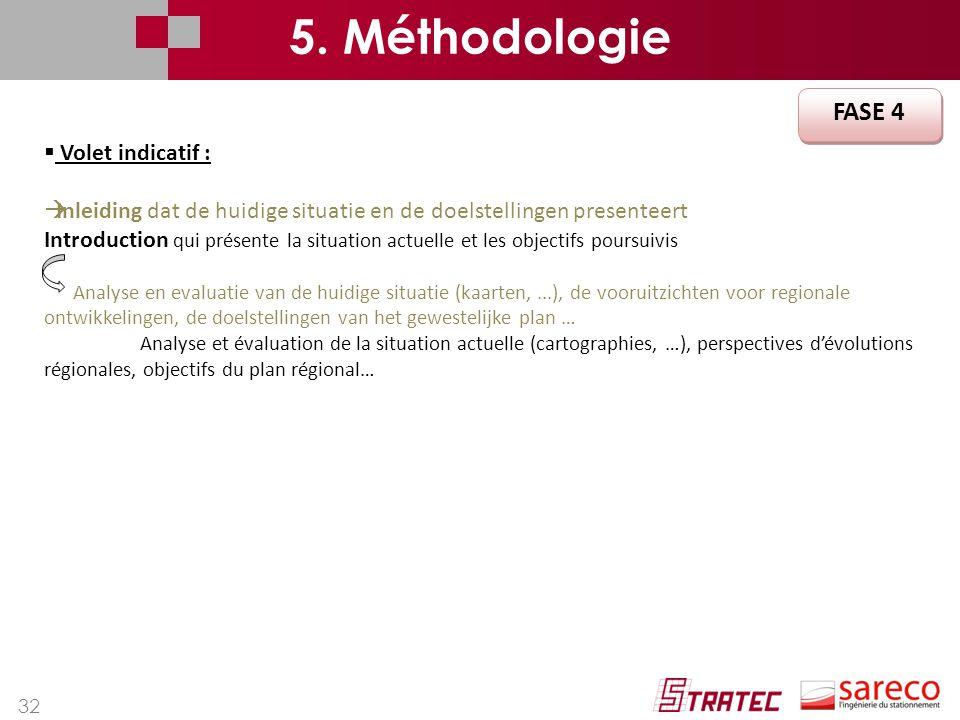 5. Méthodologie FASE 4 Volet indicatif :