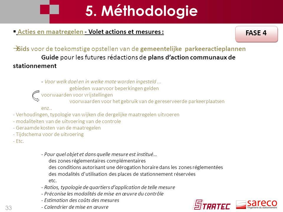 5. Méthodologie Acties en maatregelen - Volet actions et mesures : Gids voor de toekomstige opstellen van de gemeentelijke parkeeractieplannen.