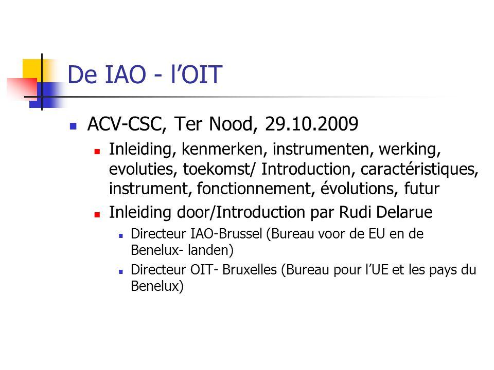 De IAO - l'OIT ACV-CSC, Ter Nood, 29.10.2009