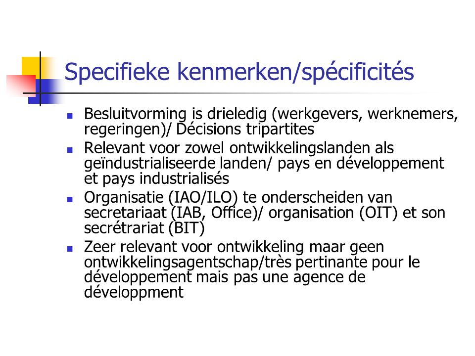 Specifieke kenmerken/spécificités