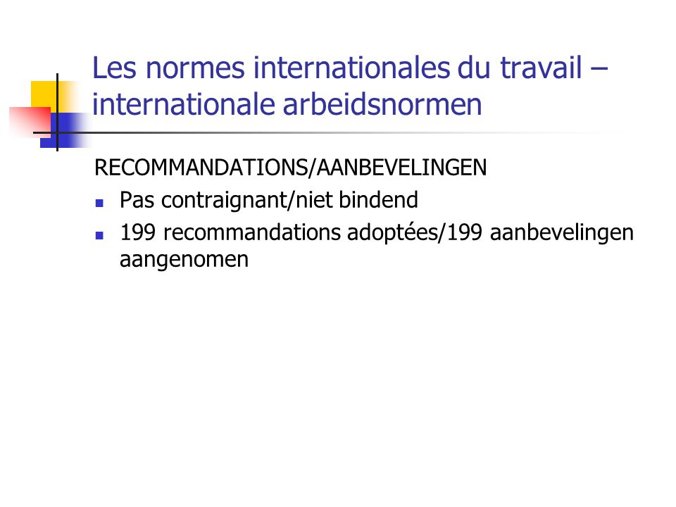 Les normes internationales du travail –internationale arbeidsnormen