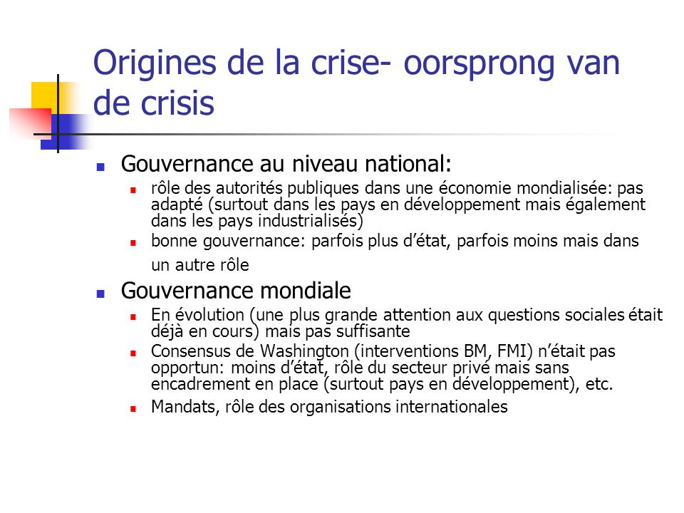 Origines de la crise- oorsprong van de crisis
