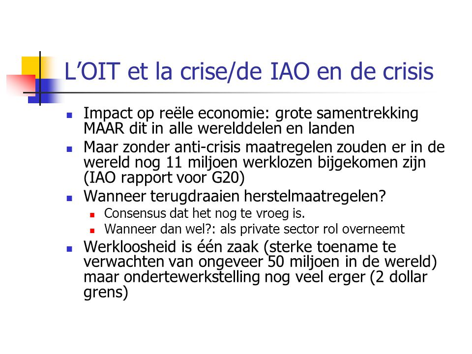 L'OIT et la crise/de IAO en de crisis
