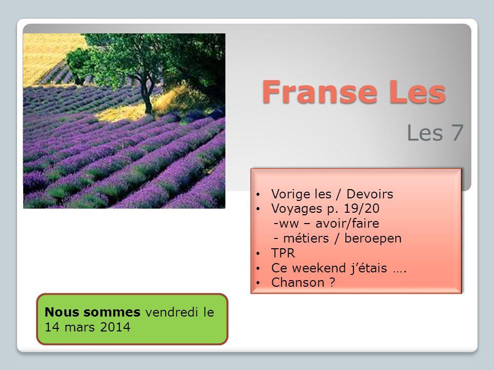 Franse Les Les 7 Vorige les / Devoirs Voyages p. 19/20