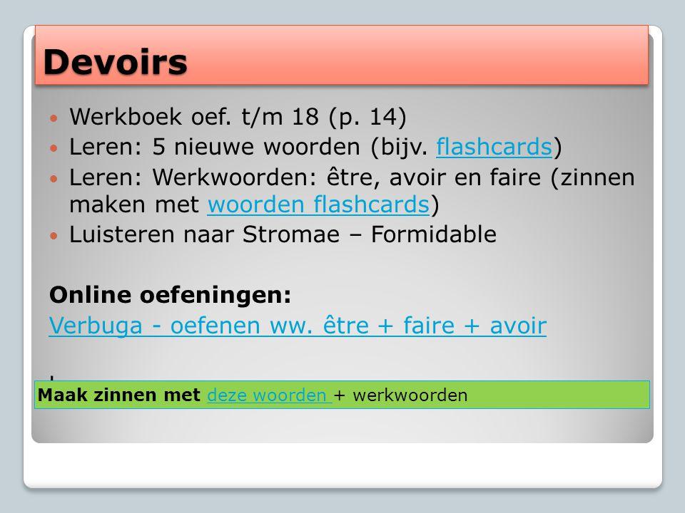 Devoirs Werkboek oef. t/m 18 (p. 14)