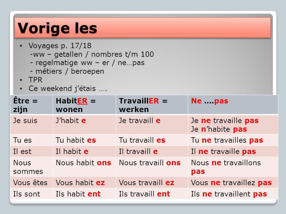 Vorige les Voyages p. 17/18 -ww – getallen / nombres t/m 100