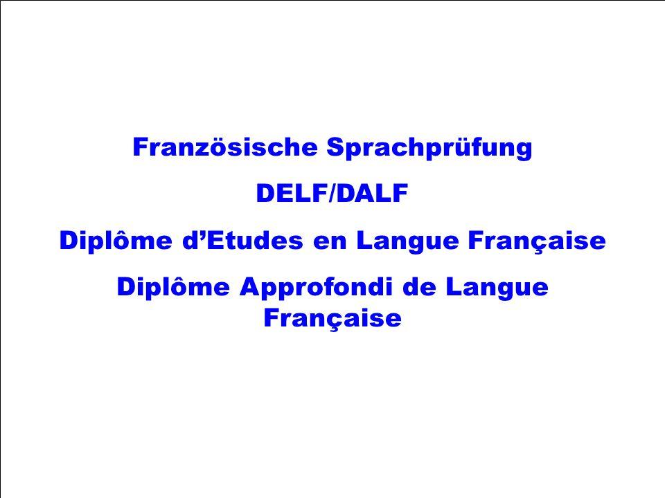 Französische Sprachprüfung DELF/DALF