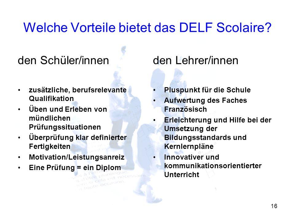 Welche Vorteile bietet das DELF Scolaire