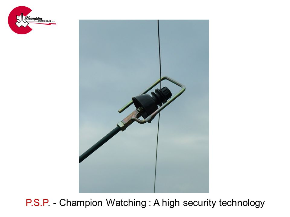 P.S.P. - Champion Watching : A high security technology