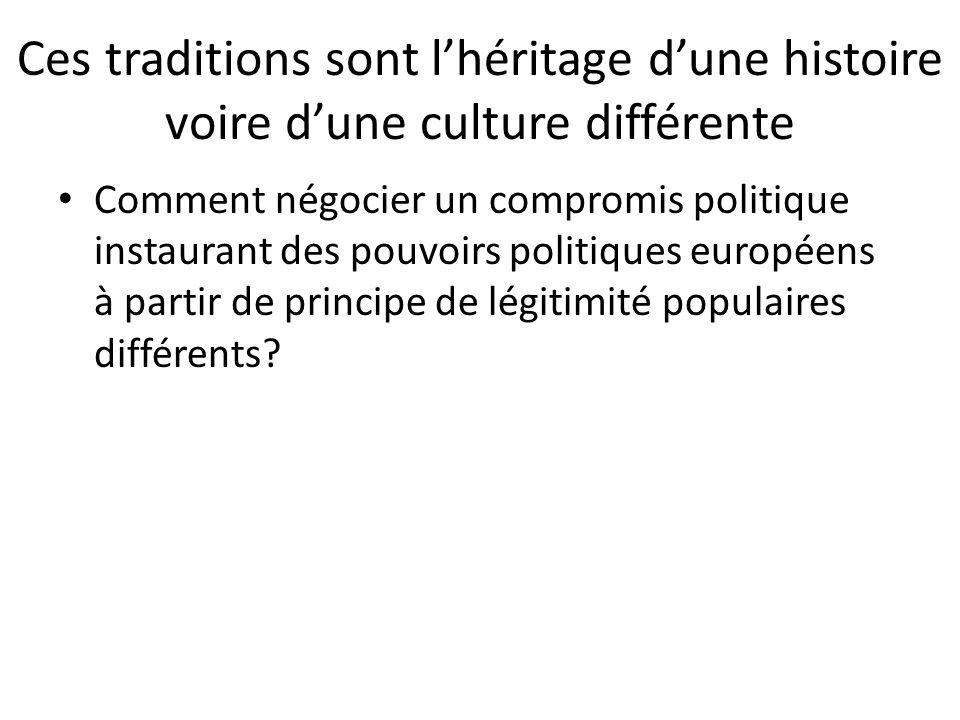 Ces traditions sont l'héritage d'une histoire voire d'une culture différente