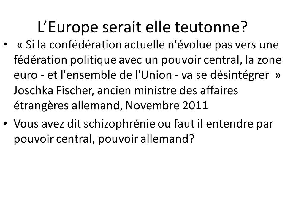 L'Europe serait elle teutonne