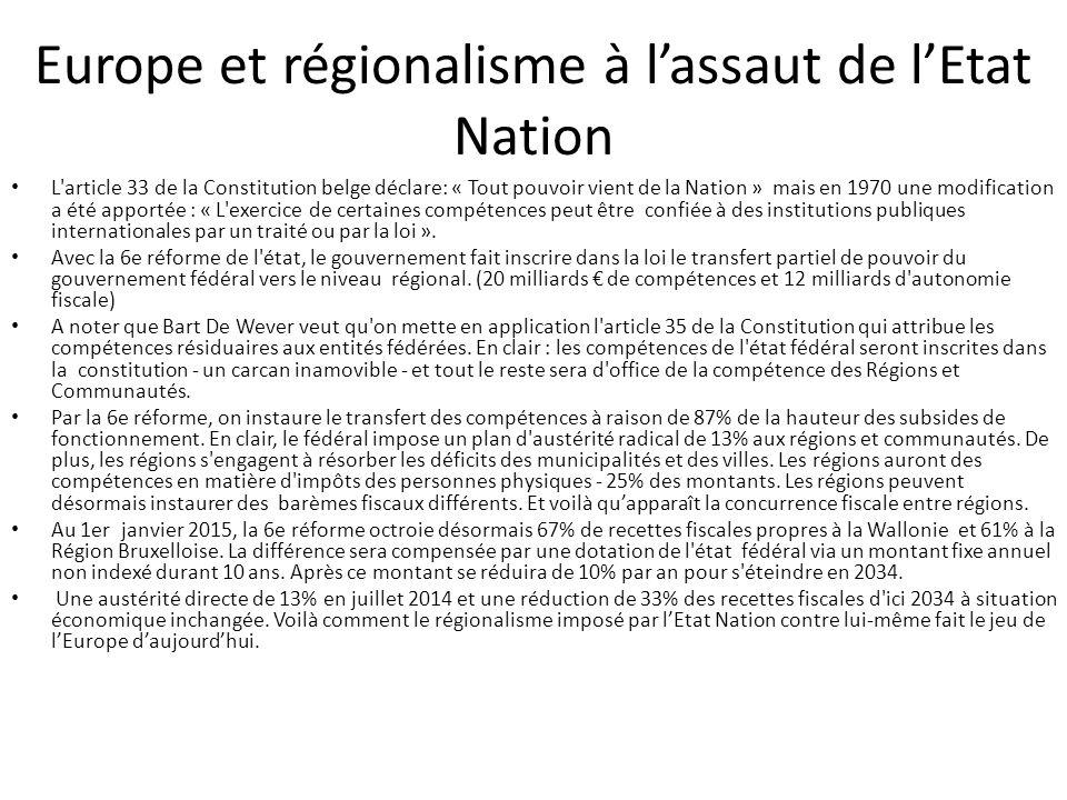 Europe et régionalisme à l'assaut de l'Etat Nation