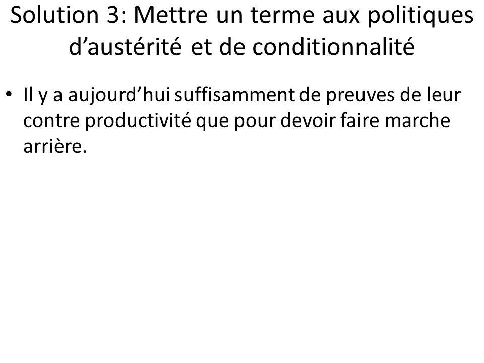 Solution 3: Mettre un terme aux politiques d'austérité et de conditionnalité