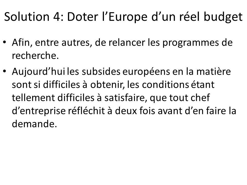 Solution 4: Doter l'Europe d'un réel budget