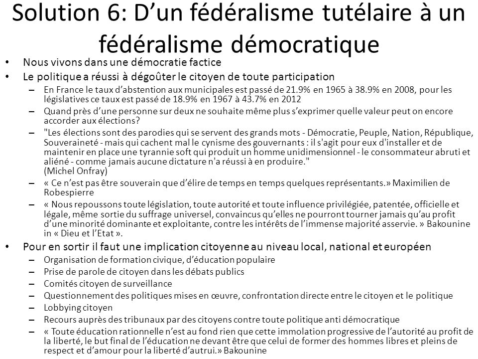 Solution 6: D'un fédéralisme tutélaire à un fédéralisme démocratique