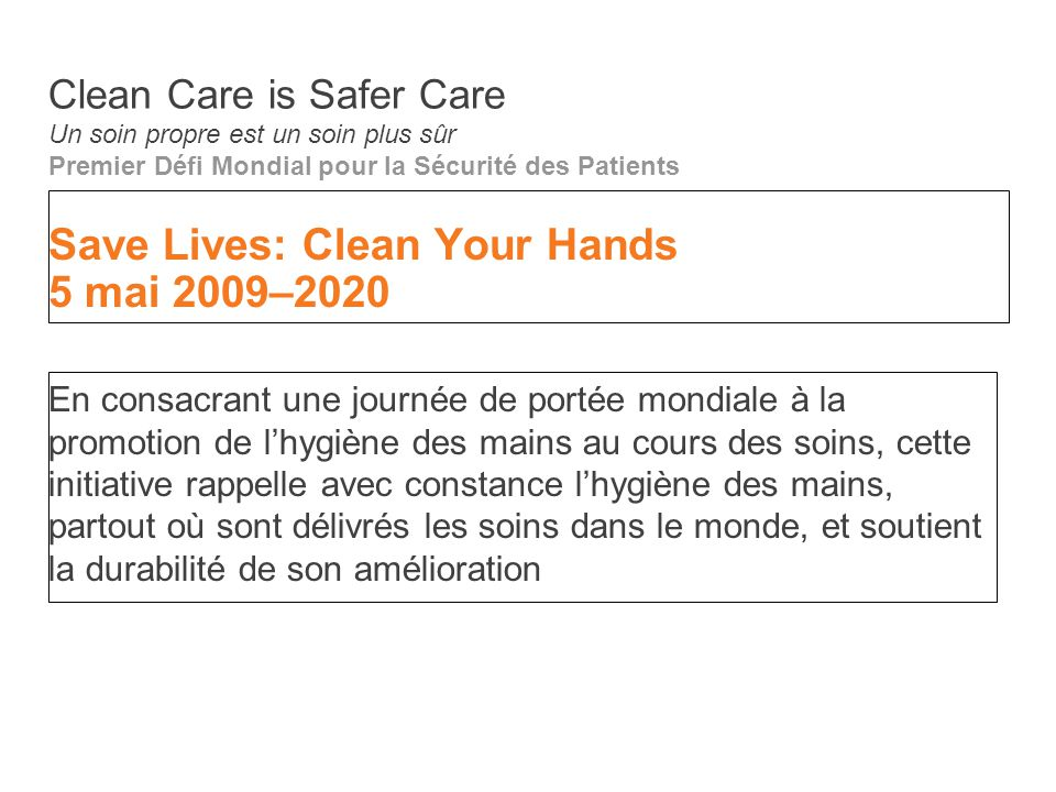 Save Lives: Clean Your Hands 5 mai 2009–2020
