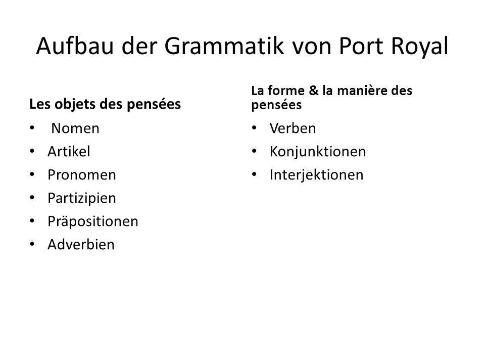 Aufbau der Grammatik von Port Royal