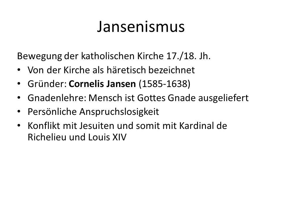 Jansenismus Bewegung der katholischen Kirche 17./18. Jh.