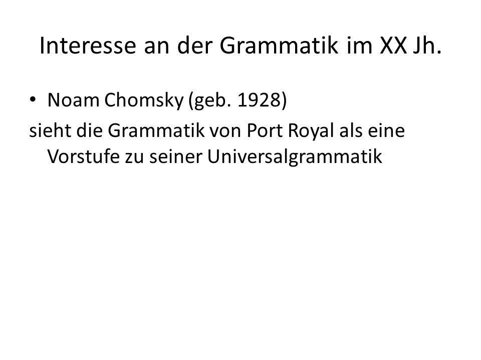Interesse an der Grammatik im XX Jh.
