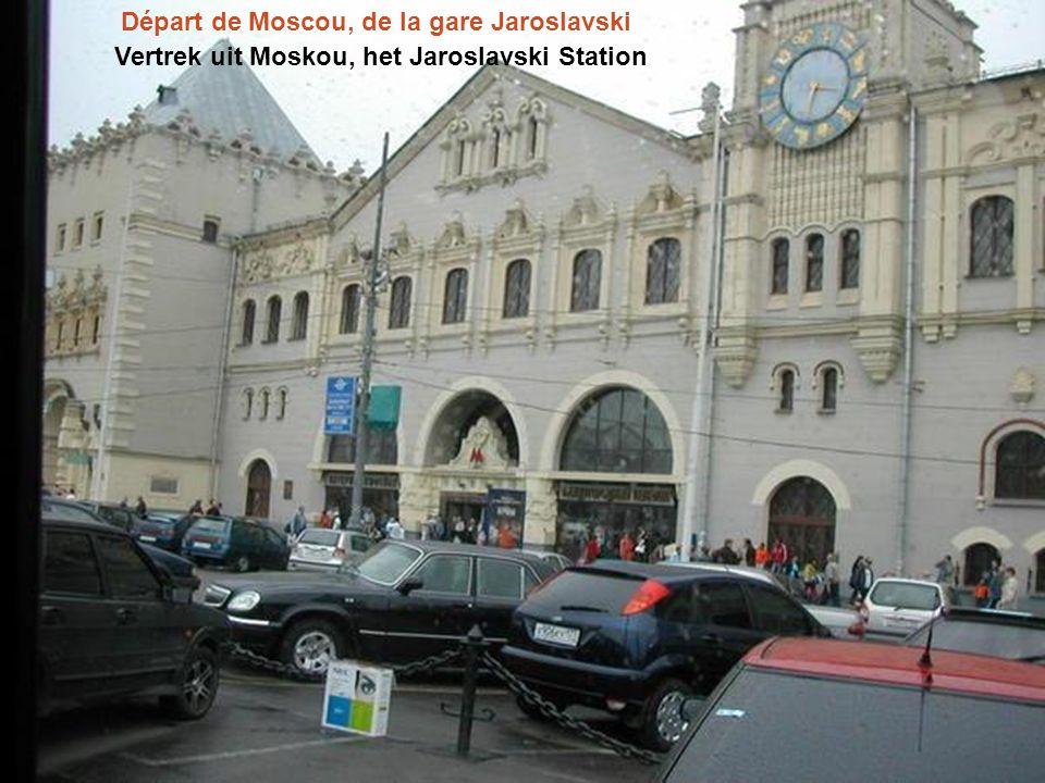 Départ de Moscou, de la gare Jaroslavski