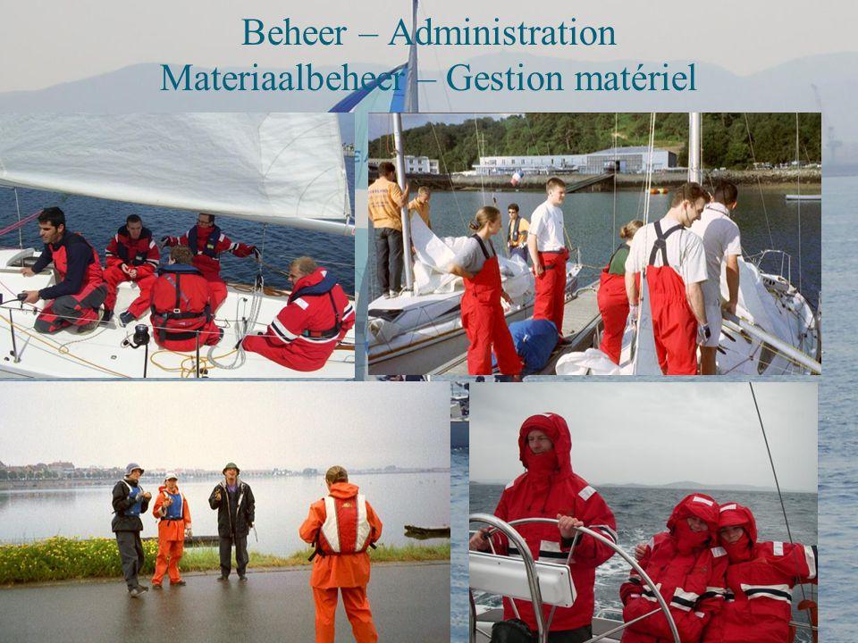 Beheer – Administration Materiaalbeheer – Gestion matériel