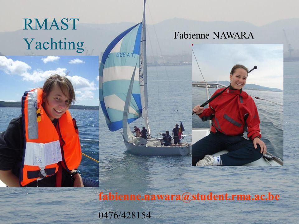 RMAST Yachting fabienne.nawara@student.rma.ac.be Fabienne NAWARA