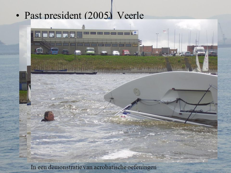Past president (2005) Veerle