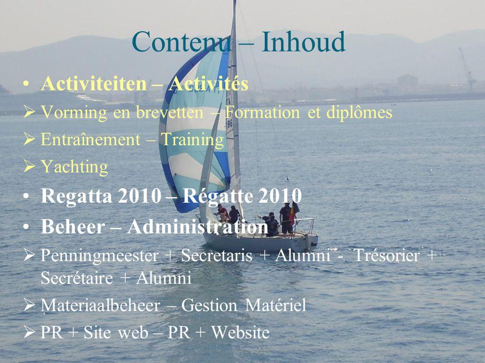 Contenu – Inhoud Activiteiten – Activités Regatta 2010 – Régatte 2010