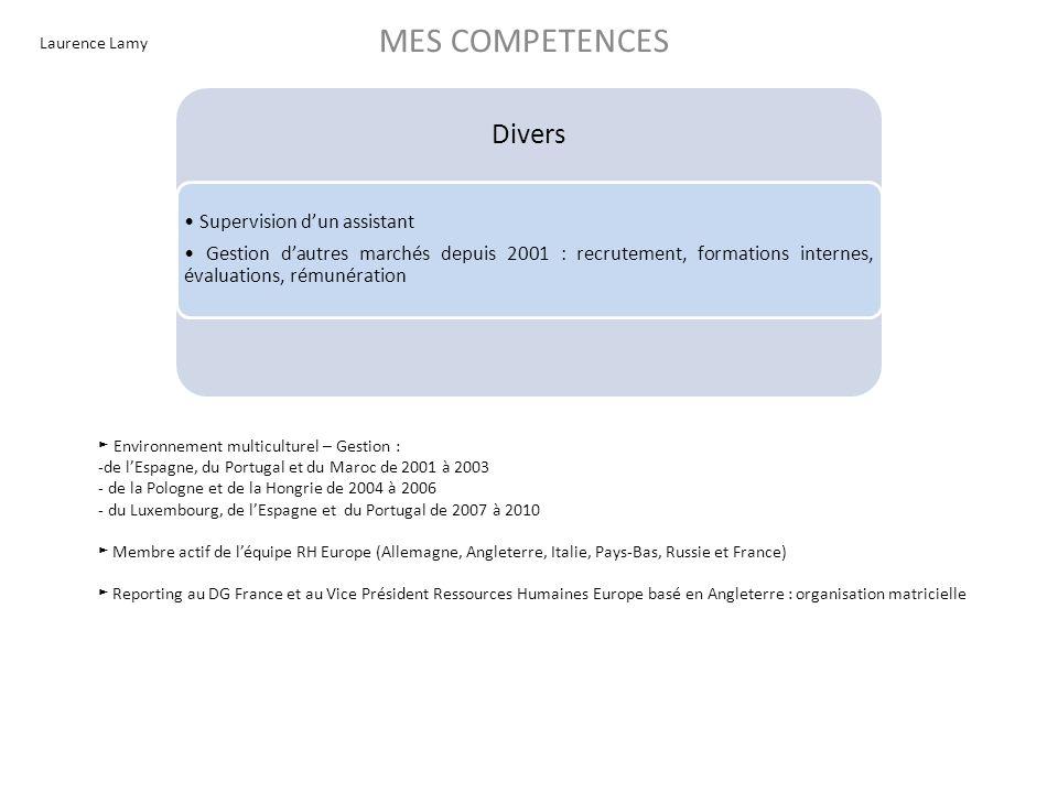 MES COMPETENCES Divers • Supervision d'un assistant