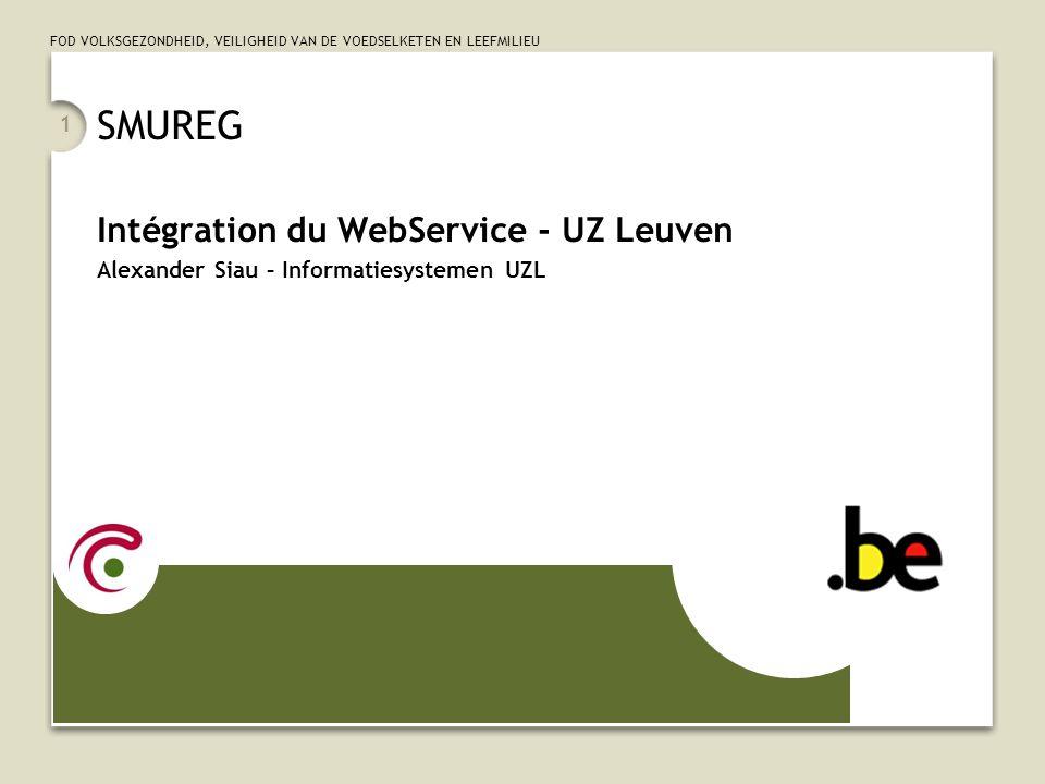 SMUREG Intégration du WebService - UZ Leuven
