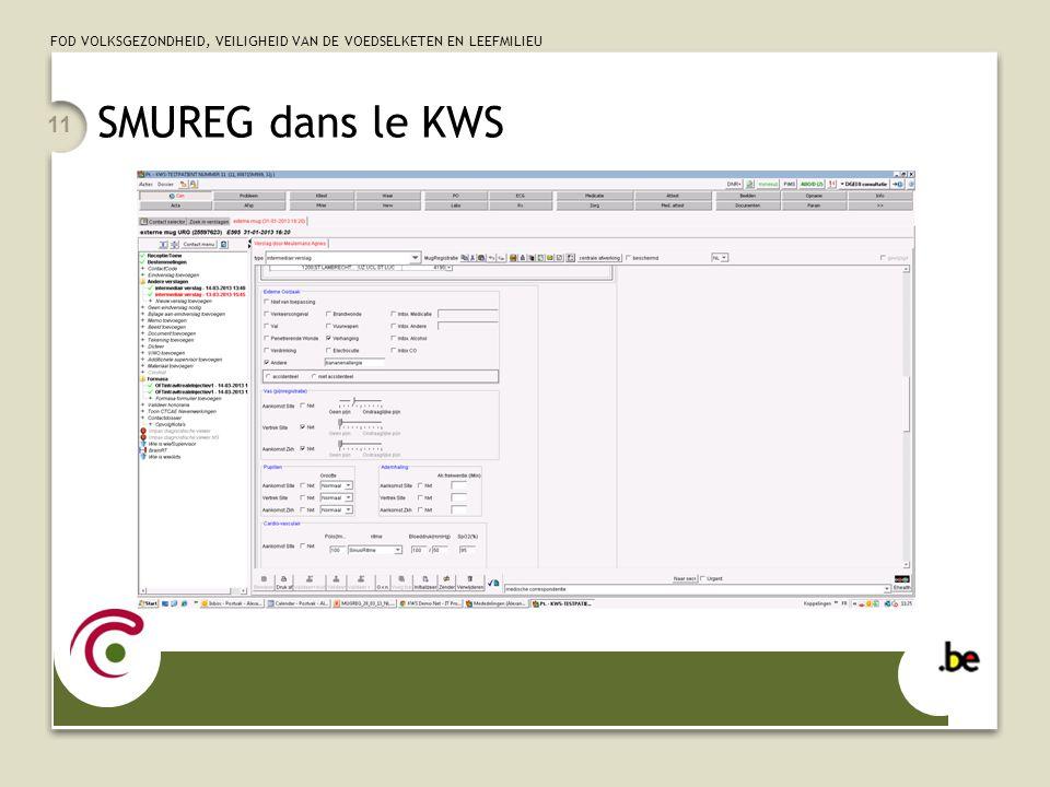 SMUREG dans le KWS Uitleggen dat tekstvelde bvb anamnese, klinisch onderzoek enkel in tekstverslag (niet doorgestuurd naar ehealth)