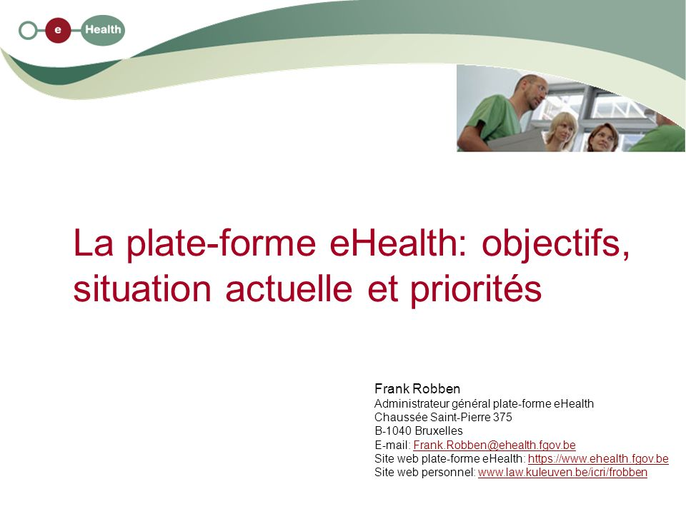La plate-forme eHealth: objectifs, situation actuelle et priorités