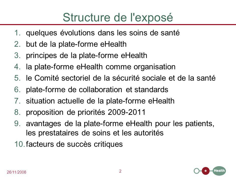 Structure de l exposé quelques évolutions dans les soins de santé