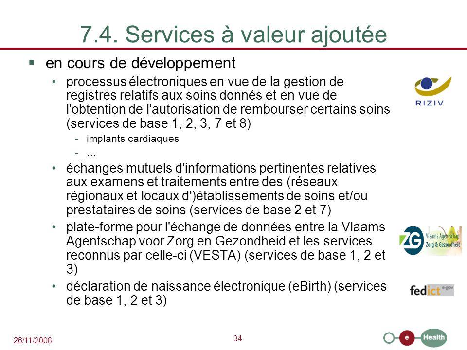 7.4. Services à valeur ajoutée