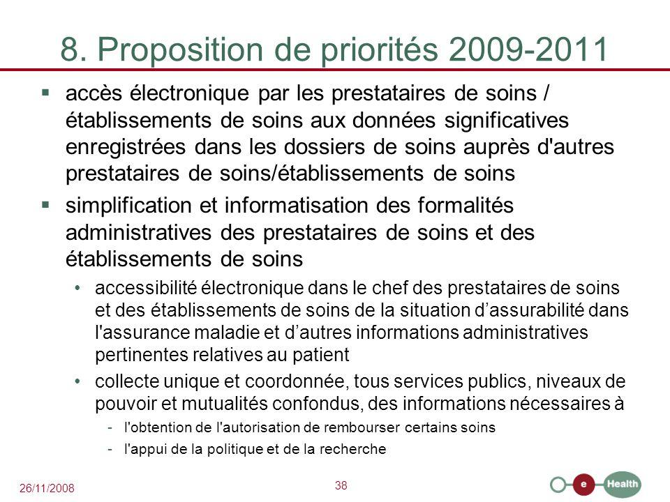 8. Proposition de priorités 2009-2011