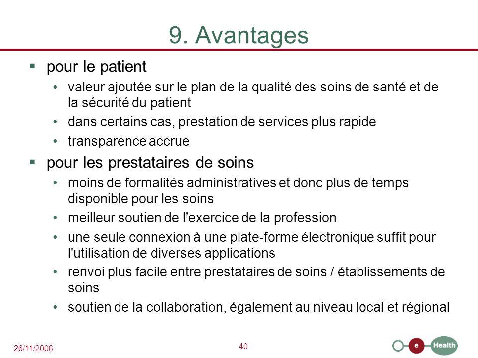 9. Avantages pour le patient pour les prestataires de soins
