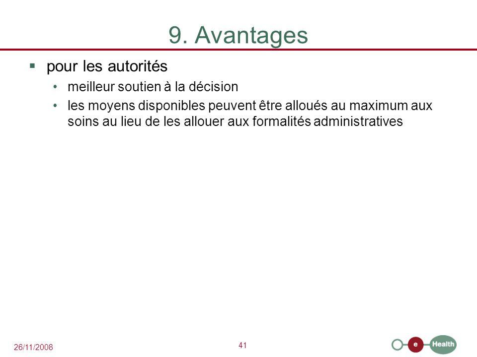 9. Avantages pour les autorités meilleur soutien à la décision