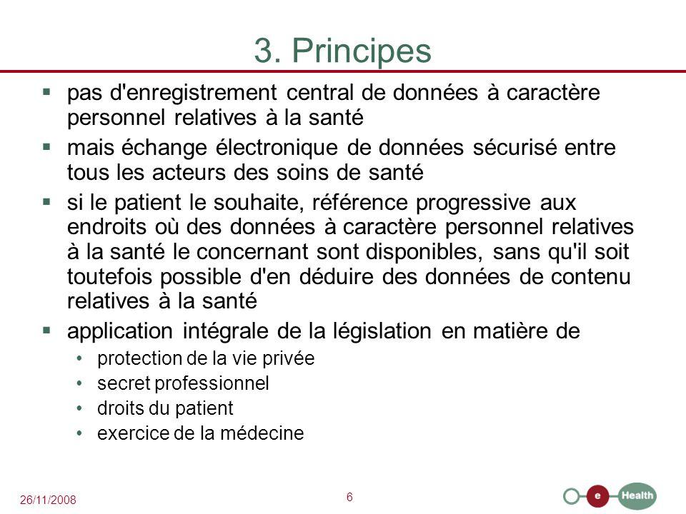 3. Principes pas d enregistrement central de données à caractère personnel relatives à la santé.