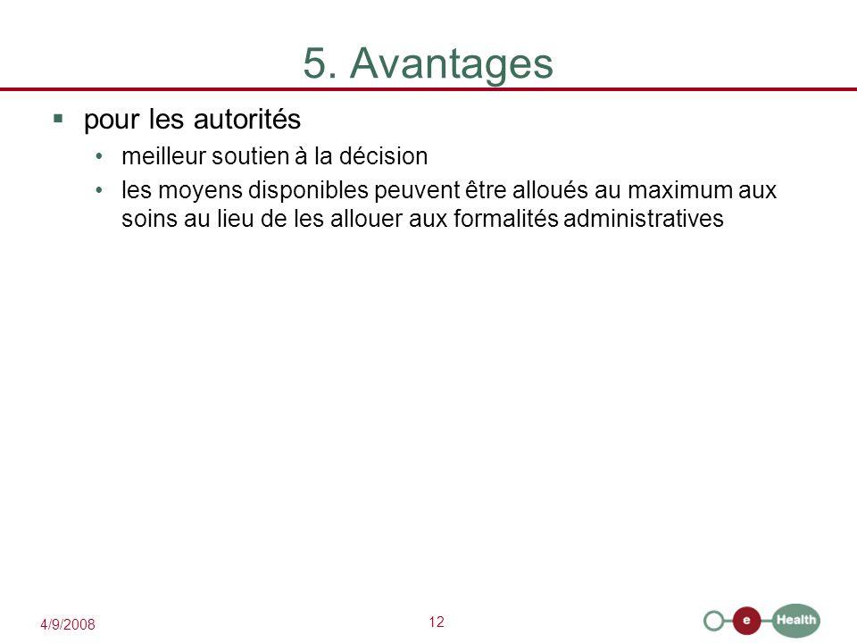 5. Avantages pour les autorités meilleur soutien à la décision