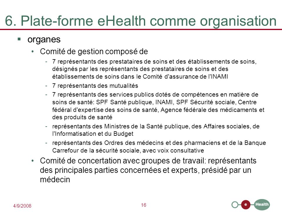 6. Plate-forme eHealth comme organisation