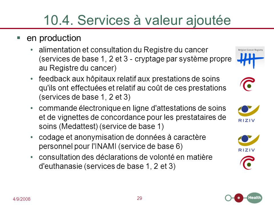 10.4. Services à valeur ajoutée