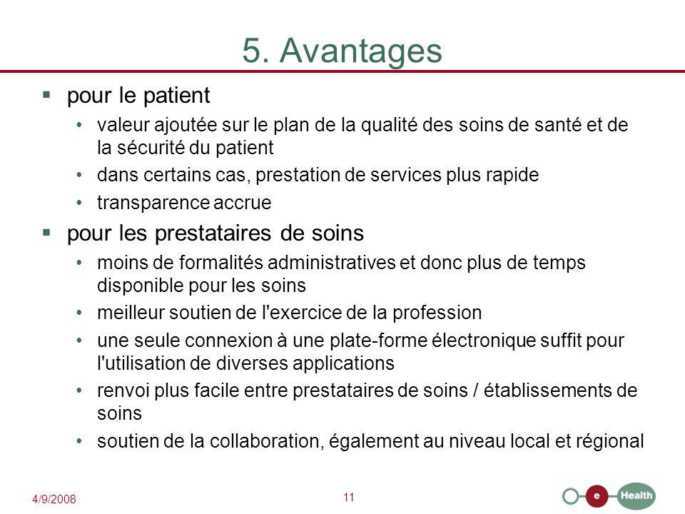 5. Avantages pour le patient pour les prestataires de soins