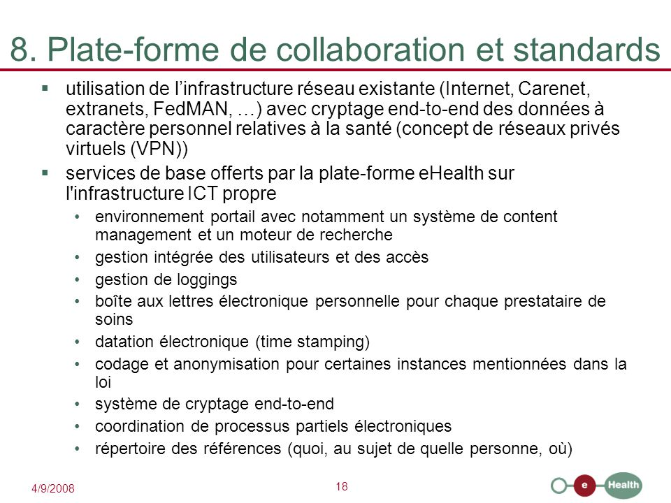 8. Plate-forme de collaboration et standards
