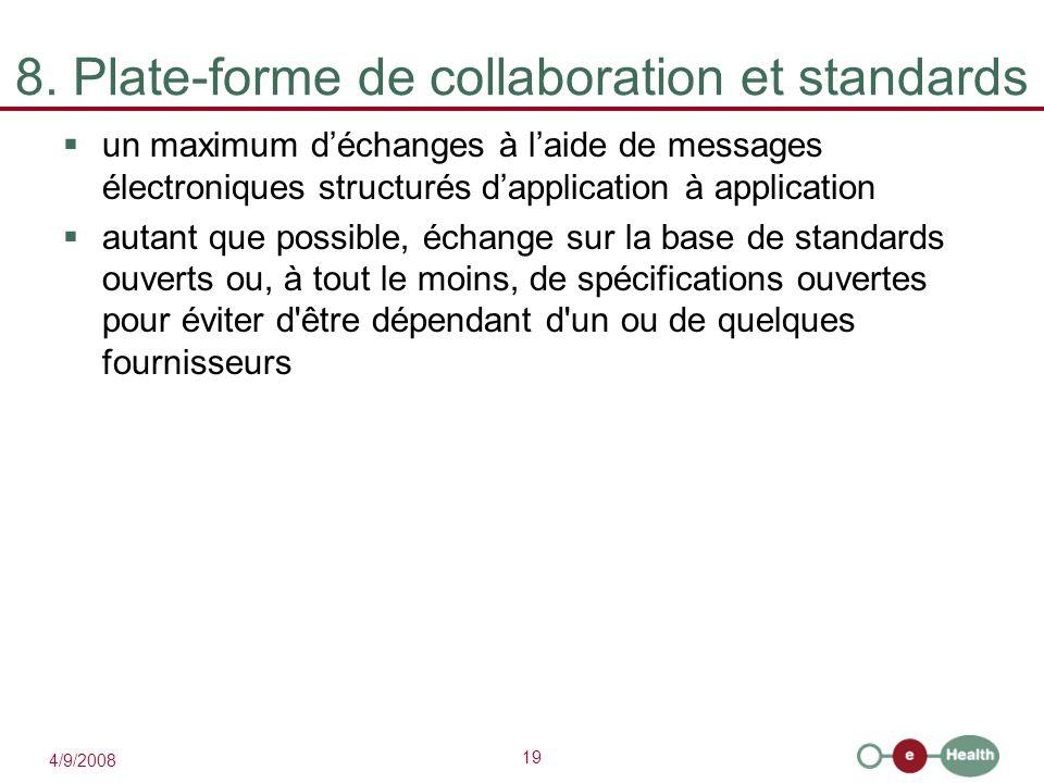 8. Plate-forme de collaboration et standards
