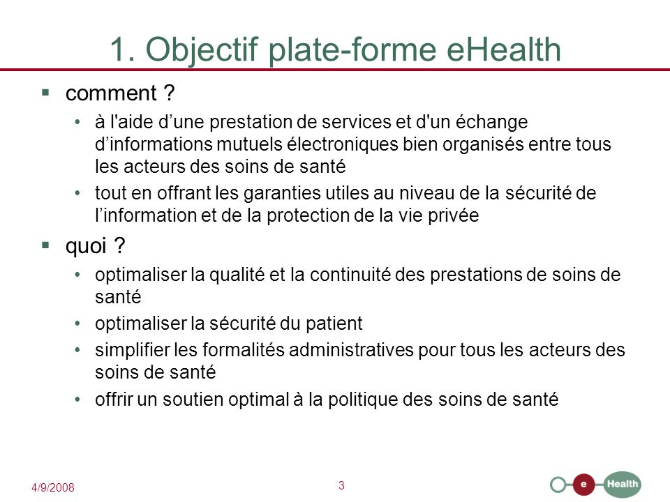 1. Objectif plate-forme eHealth