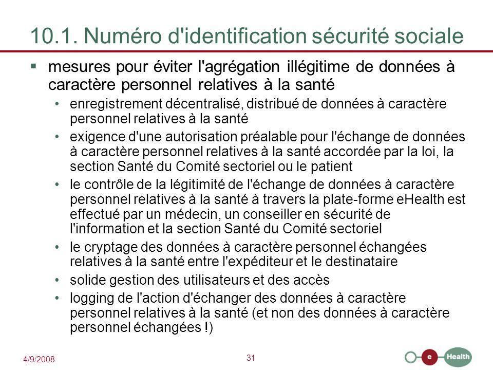 10.1. Numéro d identification sécurité sociale