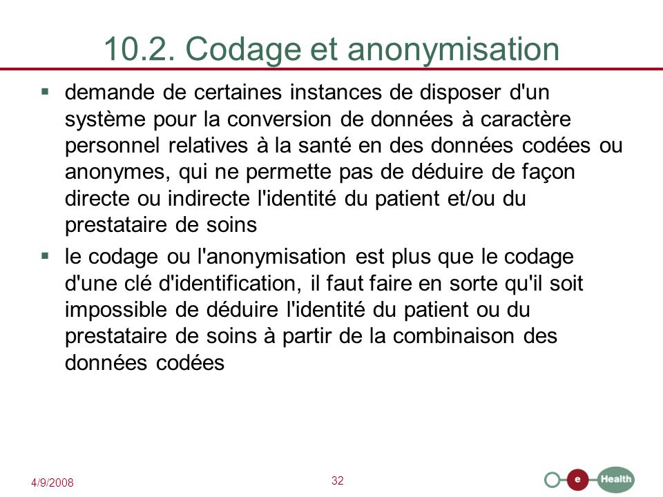 10.2. Codage et anonymisation